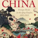 [PDF] [EPUB] The Scramble for China: Foreign Devils in the Qing Empire, 1832-1914 Download