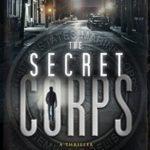 [PDF] [EPUB] The Secret Corps (The Secret Corps #1) Download