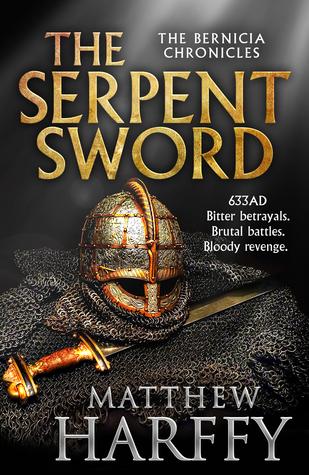 [PDF] [EPUB] The Serpent Sword (Bernicia Chronicles, #1) Download by Matthew Harffy