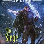 [PDF] [EPUB] The Siege (Arcane Kingdom Online, #5) Download