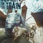 [PDF] [EPUB] The Squirrel on the Train Download