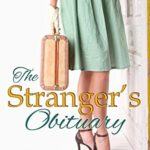 [PDF] [EPUB] The Stranger's Obituary (The Obituary Society, #2) Download