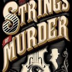 [PDF] [EPUB] The Strings of Murder (Frey and McGray, #1) Download