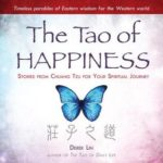 [PDF] [EPUB] The Tao of Happiness Download