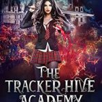 [PDF] [EPUB] The Tracker Hive Academy: Semester Two (Jade Storm Tracker Series Book 2) Download