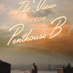 [PDF] [EPUB] The View from Penthouse B Download