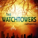 [PDF] [EPUB] The Watchtowers (EarthWatch) Download