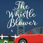 [PDF] [EPUB] The Whistle Blower: A Wing and a Prayer Mystery (Wing and a Prayer Mysteries Book 1) Download