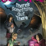 [PDF] [EPUB] There's Something Out There (You're Invited to a Creepover, #5) Download