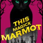 [PDF] [EPUB] This Magick Marmot Download
