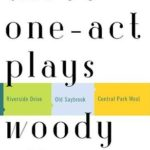 [PDF] [EPUB] Three One-act Plays: Riverside Drive Old Saybrook Central Park West Download