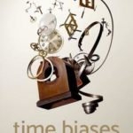 [PDF] [EPUB] Time Biases: A Theory of Rational Planning and Personal Persistence Download