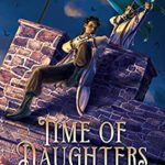 [PDF] [EPUB] Time of Daughters II (Time of Daughters, #2) Download