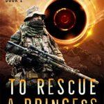 [PDF] [EPUB] To Rescue a Princess: The Chronicles of Cornu Book 2 Download
