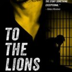 [PDF] [EPUB] To The Lions by Chuck Driskell Download