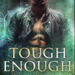 [PDF] [EPUB] Tough Enough (Tough Love, #3) Download