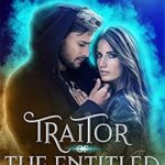 [PDF] [EPUB] Traitor of the Entitled: An Obsidian Queen Novella Download