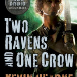 [PDF] [EPUB] Two Ravens and One Crow (The Iron Druid Chronicles, #4.5) Download