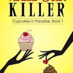 [PDF] [EPUB] Vanilla Bean Killer (Cupcakes in Paradise #1) Download