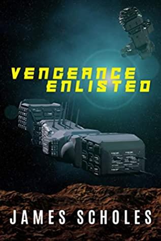 [PDF] [EPUB] Vengeance Enlisted Download by James Scholes