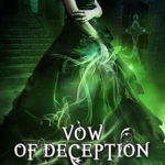[PDF] [EPUB] Vow of Deception (The Ministry of Curiosities #9) Download