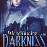 [PDF] [EPUB] Ward Against Darkness (Chronicles of a Reluctant Necromancer #2) Download
