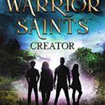 [PDF] [EPUB] Warrior Saints – Creator (Stonehaven Academy Saints, #1) Download