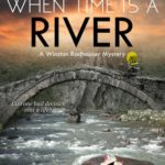 [PDF] [EPUB] When Time Is a River (A Winston Radhauser Mystery #2) Download
