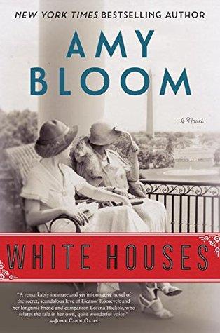 [PDF] [EPUB] White Houses Download by Amy Bloom