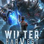 [PDF] [EPUB] Winter Harvest: A LitRPG Sci-Fi Adventure (Space Seasons Book 1) Download