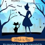 [PDF] [EPUB] Witch is How Things Had Changed (A Witch P.I. Mystery Book 25) Download