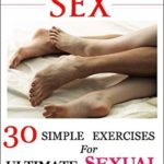 [PDF] [EPUB] Yoga for Sex: 30 Simple Exercises for Ultimate Sexual Pleasure: [A Unique Blend of Kama Sutra and Yoga Sutra] Download