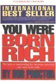 [PDF] You Were Born Rich: Now You Can Discover And Develop Those Riches Download by Bob Proctor