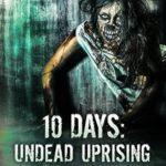 [PDF] [EPUB] 10 Days: Undead Uprising Download