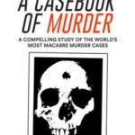 [PDF] [EPUB] A Casebook of Murder Download