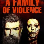 [PDF] [EPUB] A Family of Violence Download