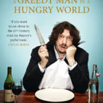 [PDF] [EPUB] A Greedy Man in a Hungry World: How (almost) everything you thought you knew about food is wrong Download