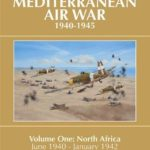 [PDF] [EPUB] A History of the Mediterranean Air War, 1940-1945: Volume One: North Africa, June 1940-January 1942 Download