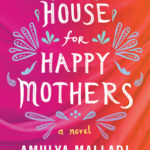 [PDF] [EPUB] A House for Happy Mothers Download