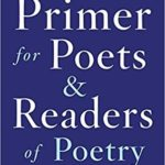 [PDF] [EPUB] A Primer for Poets and Readers of Poetry Download