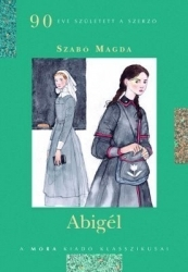 [PDF] [EPUB] Abigél Download by Magda Szabó