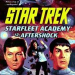 [PDF] [EPUB] Aftershock (Star Trek: Starfleet Academy, #2) Download