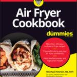 [PDF] [EPUB] Air Fryer Cookbook for Dummies Download
