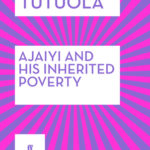 [PDF] [EPUB] Ajaiyi and His Inherited Poverty Download