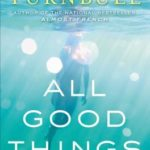 [PDF] [EPUB] All Good Things: From Paris to Tahiti: Life and Longing Download