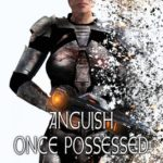 [PDF] [EPUB] Anguish Once Possessed: A Forgotten Gods Tale Download