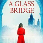 [PDF] [EPUB] Beneath a Glass Bridge (A WW2 Historical Novel) Download