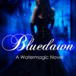 [PDF] [EPUB] Bluedawn (A Watermagic Novel, #2) Download