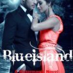[PDF] [EPUB] Blueisland (Watermagic Series #4) Download