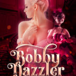 [PDF] [EPUB] Bobby Dazzler (Tales from the Arcadian #1) Download
